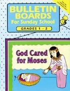 Bulletin Boards For Sunday School: Grades 1-2 Paperback