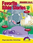Grades 3&4 (Reproducible) (Favourite Bible Stories Series) Paperback