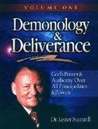 Demonology & Deliverence (Study Guide) (Vol 1) Paperback