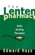 The Lenten Pharmacy Paperback