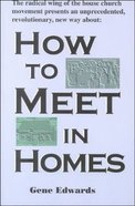 How to Meet in Homes Paperback