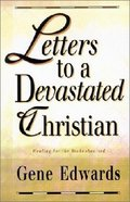 Letters to a Devastated Christian Paperback