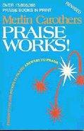Praise Works Paperback