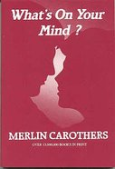 What's on Your Mind Paperback