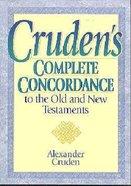 Cruden's Complete Concordance Paperback