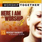 Worship Together: Here I Am to Worship 3 Worship Leader Edition CD