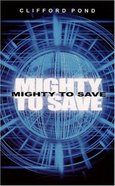 Mighty to Save Paperback