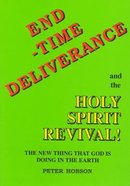 End-Time Deliverance Paperback