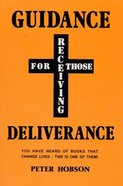 Guidance For Those Receiving Deliverance Paperback