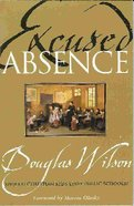 Excused Absence Paperback