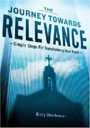 The Journey Towards Relevance Paperback