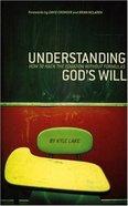 Understanding God's Will Paperback