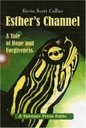 Esther's Channel Paperback