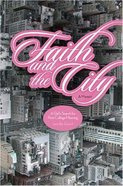 Faith and the City Paperback