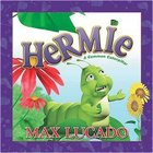 Hermie a Common Caterpillar (Hermie And Friends Series) Paperback