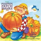 The Pumpkin Patch Parable (The Parable Series) Paperback