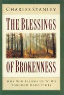 The Blessings of Brokenness (Large Print) Paperback