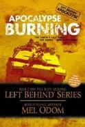 Apocalypse Burning (#03 in Left Behind: Apocalypse Series) CD