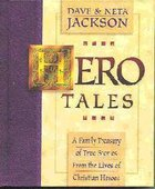 Hero Tales Volume 1 Hardback