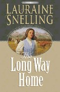 The Long Way Home (#03 in Secret Refuge Series) Paperback