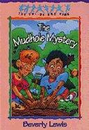 The Mudhole Mystery (#10 in Cul-de-sac Kids Series)