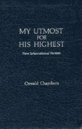 My Utmost For His Highest (Niv) Genuine Leather