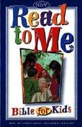 NIRV Read to Me Bible For Kids Hardback