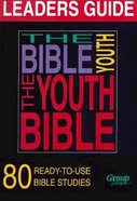 The Youth Bible Leaders Guide