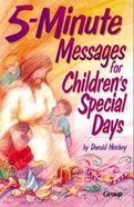 5-Minute Messages For Children's Special Days Paperback