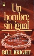 Hombre Sin Igual, Un (A Man Without Equal) Paperback