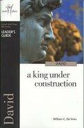 David (Leaders Guide) (Word Alive Guide Series) Paperback