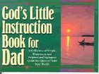 God's Little Instruction Book For Dad Paperback