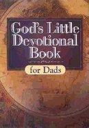 God's Little Devotional Book For Dads Hardback