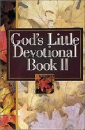 God's Little Devotional Book II Hardback