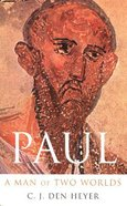 Paul a Man of Two Worlds Paperback