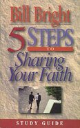 5 Steps to Sharing Your Faith (Study Guide)