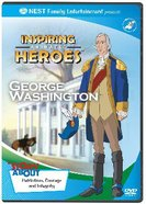 George Washington (Inspiring Animated Heroes Series)