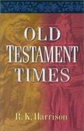 Old Testament Times Hardback