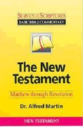 Survey of the Scriptures: The New Testament