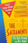 Your One-Stop Guide to the Sacrements