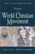 History of the World Christian Movement Paperback