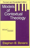 Models of Contextual Theology (Rev & Exp) Paperback