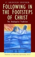 Following in the Footsteps of Christ (Traditions Of Christian Spirituality Series) Paperback