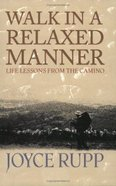 Walk in a Relaxed Manner Paperback
