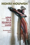 Love in a Fearful Land Paperback