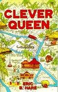 Clever Queen Paperback