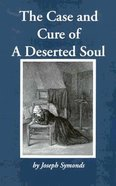 Case and Cure of a Deserted Soul