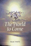 The World to Come Paperback