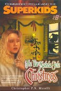 The Year Mashela Stole Christmas (#08 in Comander Kellie And The Superkids Adventures Series) Paperback