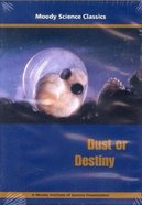 Dust Or Destiny (Moody Science Classics Series) DVD